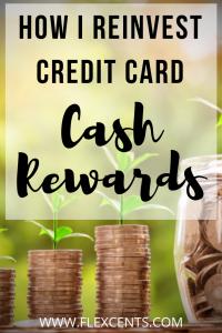 How I reinvest Credit Card Cash Rewards